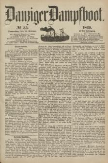 Danziger Dampfboot. Jg.40, № 35 (11 Februar 1869)