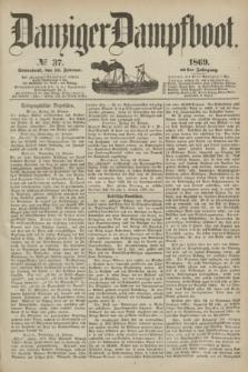 Danziger Dampfboot. Jg.40, № 37 (13 Februar 1869)