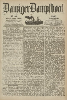 Danziger Dampfboot. Jg.40, № 38 (15 Februar 1869)