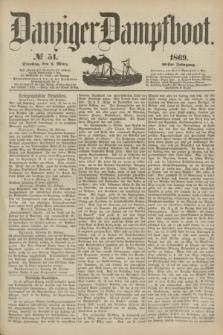 Danziger Dampfboot. Jg.40, № 51 (2 März 1869)