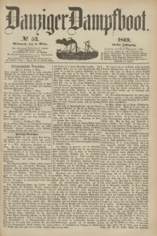 Danziger Dampfboot. Jg.40, № 52 (3 März 1869)