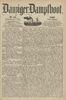 Danziger Dampfboot. Jg.40, № 53 (4 März 1869)