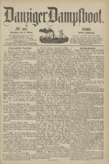 Danziger Dampfboot. Jg.40, № 56 (8 März 1869)