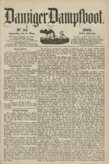 Danziger Dampfboot. Jg.40, № 59 (11 März 1869)