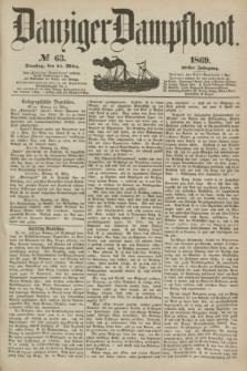 Danziger Dampfboot. Jg.40, № 63 (16 März 1869)