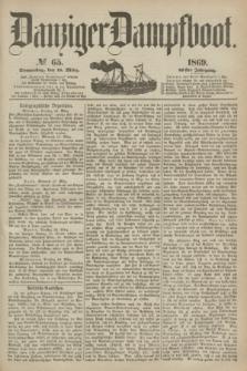 Danziger Dampfboot. Jg.40, № 65 (18 März 1869)