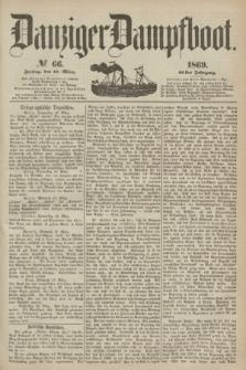 Danziger Dampfboot. Jg.40, № 66 (19 März 1869)