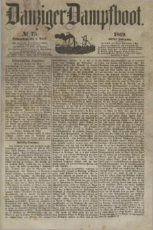 Danziger Dampfboot. Jg.40, № 75 (1 April 1869)