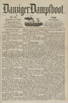 Danziger Dampfboot. Jg.40, № 77 (3 April 1869)