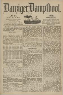 Danziger Dampfboot. Jg.40, № 91 (20 April 1869)