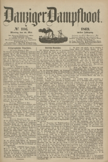 Danziger Dampfboot. Jg.40, № 106 (10 Mai 1869)