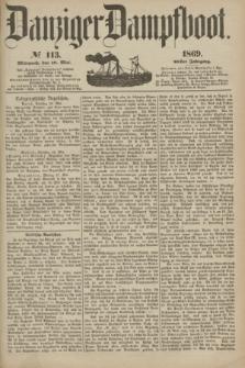 Danziger Dampfboot. Jg.40, № 113 (19 Mai 1869)