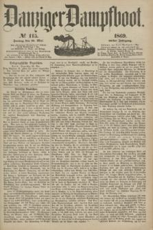 Danziger Dampfboot. Jg.40, № 115 (21 Mai 1869)