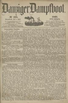 Danziger Dampfboot. Jg.40, № 128 (5 Juni 1869)