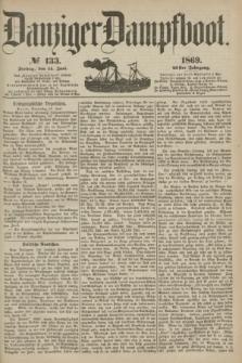 Danziger Dampfboot. Jg.40, № 133 (11 Juni 1869)