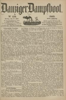 Danziger Dampfboot. Jg.40, № 139 (18 Juni 1869)