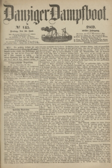 Danziger Dampfboot. Jg.40, № 145 (25 Juni 1869)