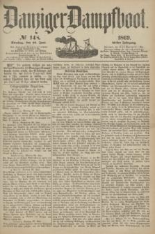 Danziger Dampfboot. Jg.40, № 148 (29 Juni 1869)