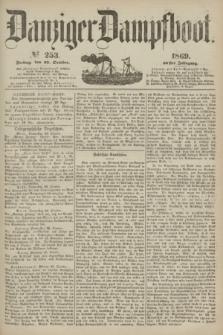 Danziger Dampfboot. Jg.40, № 253 (29 October 1869)