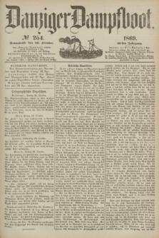 Danziger Dampfboot. Jg.40, № 254 (30 October 1869)