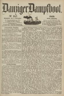 Danziger Dampfboot. Jg.40, № 257 (3 November 1869)