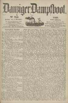 Danziger Dampfboot. Jg.40, № 259 (5 November 1869)