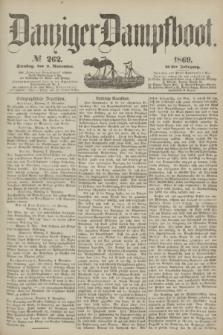 Danziger Dampfboot. Jg.40, № 262 (9 November 1869)