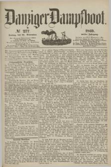 Danziger Dampfboot. Jg.40, № 277 (26 November 1869)
