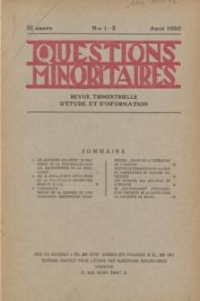 Les Questions Minoritaires : revue trimestrielle d'étude et d'information. An.3, No 1/2 (Août 1930)