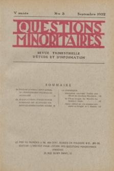 Les Questions Minoritaires : revue trimestrielle d'étude et d'information. An.5, No 3 (Septembre 1932)