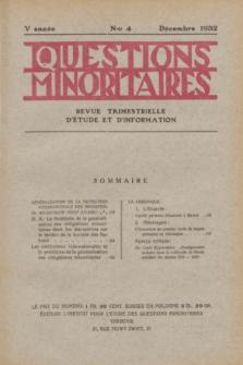 Les Questions Minoritaires : revue trimestrielle d'étude et d'information. An.5, No 4 (Décembre 1932)