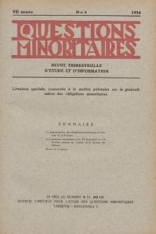 Les Questions Minoritaires : revue trimestrielle d'étude et d'information. An.7, No 4 (1934)