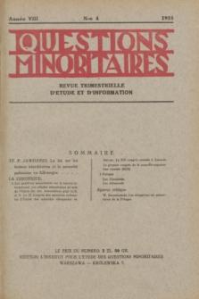 Les Questions Minoritaires : revue trimestrielle d'étude et d'information. An.8, No 4 (1935)