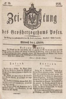 Zeitung des Großherzogthums Posen. 1830, № 80 (6 Oktober) + dod.