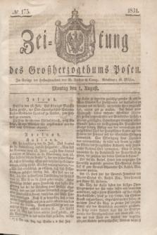 Zeitung des Großherzogthums Posen. 1831, № 175 (1 August)