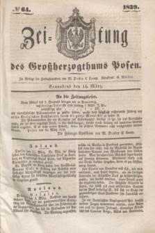 Zeitung des Großherzogthums Posen. 1839, № 64 (16 März)