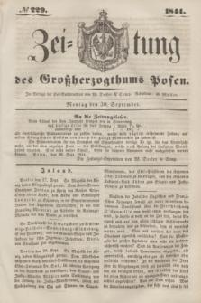 Zeitung des Großherzogthums Posen. 1844, № 229 (30 September)