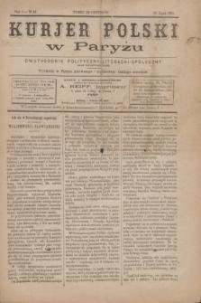 Kurjer Polski w Paryżu : dwutygodnik polityczny- literacki- społeczny : organ patrjotyczny polski. R.4, Nº 13 (1 lipca 1884)