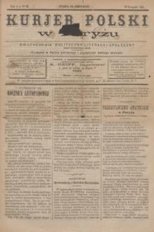 Kurjer Polski w Paryżu : dwutygodnik polityczny- literacki- społeczny : organ patrjotyczny polski. R.4, Nº 22 (15 listopada 1884)