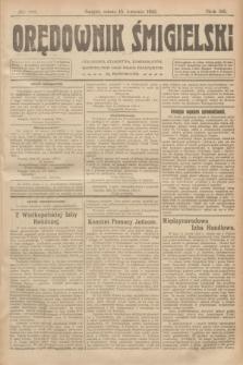 Orędownik Śmigielski. R.32, nr 88 (15 kwietnia 1922)