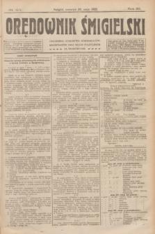 Orędownik Śmigielski. R.32, nr 113 (18 maja 1922)