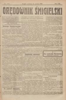 Orędownik Śmigielski. R.32, nr 135 (15 czerwca 1922)