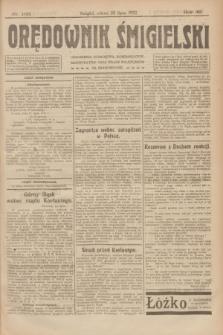 Orędownik Śmigielski. R.32, nr 165 (22 lipca 1922)