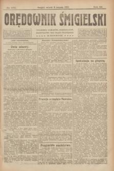 Orędownik Śmigielski. R.32, nr 179 (8 sierpnia 1922)