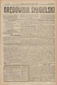 Orędownik Śmigielski. R.32, nr 181 (10 sierpnia 1922)
