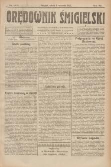 Orędownik Śmigielski. R.32, nr 205 (9 września 1922)