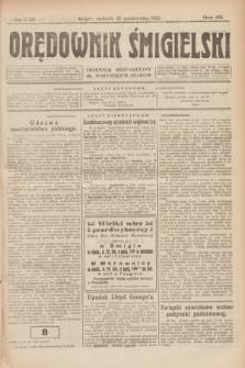Orędownik Śmigielski : dziennik bezpartyjny dla wszystkich stanów. R.32, nr 242 (22 października 1922)