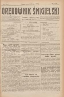 Orędownik Śmigielski : dziennik bezpartyjny dla wszystkich stanów. R.32, nr 261 (15 listopada 1922)