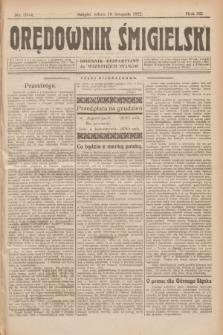 Orędownik Śmigielski : dziennik bezpartyjny dla wszystkich stanów. R.32, nr 264 (18 listopada 1922)