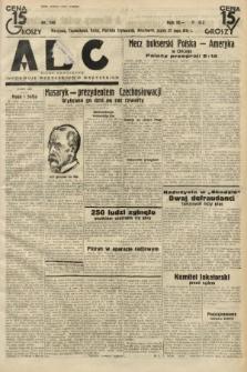 ABC : pismo codzienne : informuje wszystkich o wszystkiem. 1934, nr140 |PDF|